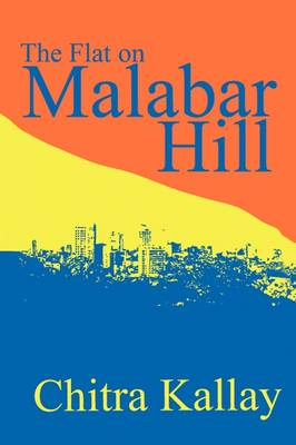 The Flat on Malabar Hill (Paperback)
