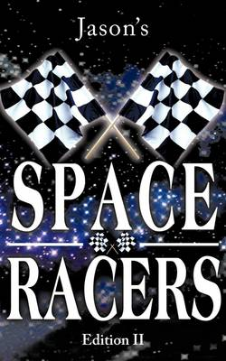 Space Racers: Edition II (Paperback)