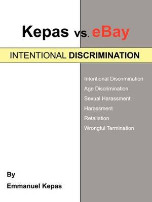 Kepas vs. Ebay: Intentional Discrimination (Paperback)