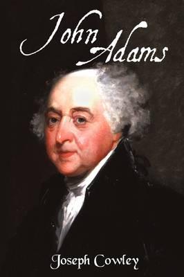 John Adams: Architect of Freedom (1735-1826) (Paperback)