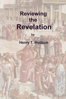 Reviewing the Revelation (Paperback)