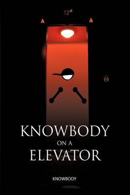 Knowbody on an Elevator (Paperback)