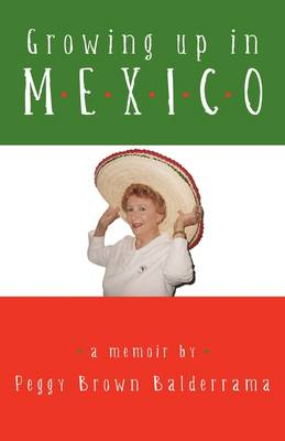 Growing Up in Mexico (Paperback)