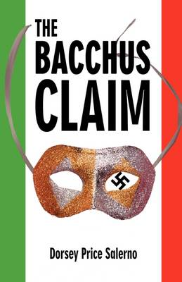 The Bacchus Claim (Paperback)