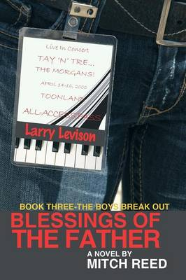 Blessings of the Father - Book Three: The Boys Break Out! (Paperback)