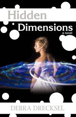 Hidden Dimensions (Paperback)