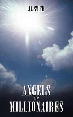 Angels or Millionaires (Paperback)