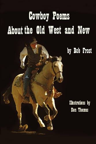 Poems about the Old West and New (Paperback)