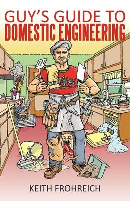 Guy's Guide to Domestic Engineering (Paperback)