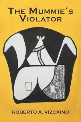 The Mummies Violator (Paperback)