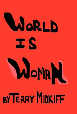 World Is Woman (Hardback)
