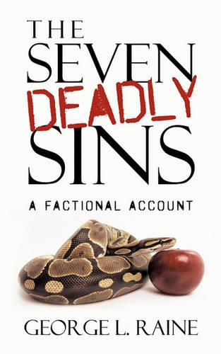 The Seven Deadly Sins: A Factional Account (Paperback)