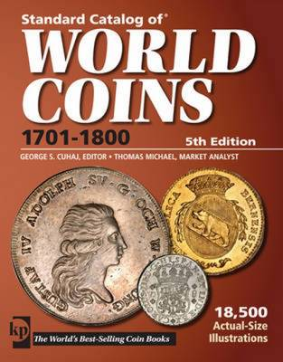 Standard Catalog of World Coins: 1701-1800 (Paperback)