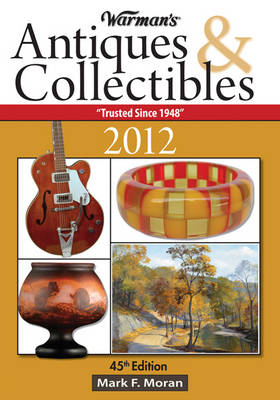 Warman's Antiques & Collectibles Price Guide 2012 (Paperback)