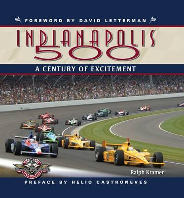 The Indianapolis 500: A Century of Excitement (Hardback)