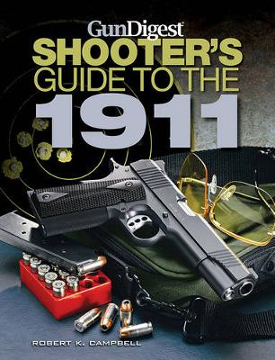 Gun Digest Shooter's Guide to the 1911 (Paperback)