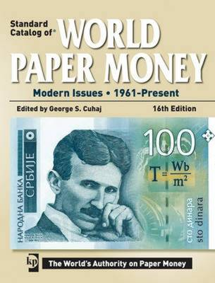 Standard Catalog of World Paper Money - Modern Issues: 1961-Present (Paperback)