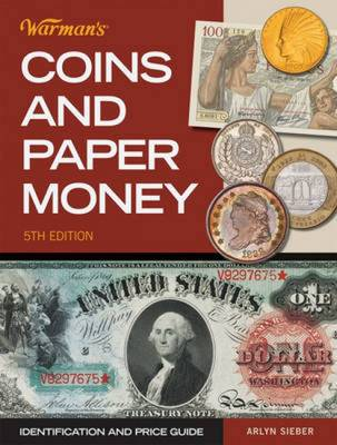 Warman's Coins & Paper Money: Identification and Price Guide (Paperback)