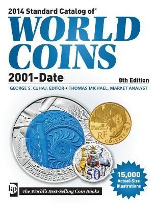 2014 Standard Catalog of World Coins, 2001-Date (Paperback)