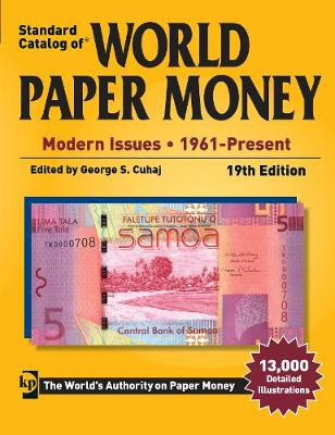 Standard Catalog of World Paper Money - Modern Issues -: 1961- Present (Paperback)