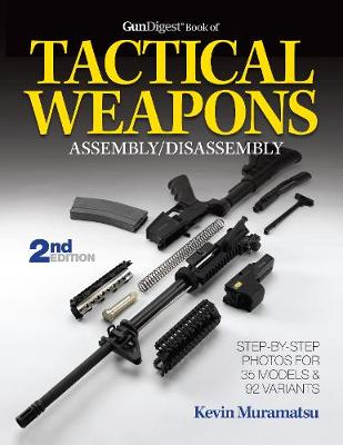 Gun Digest Book of Tactical Weapons Assembly/Disassembly (Paperback)
