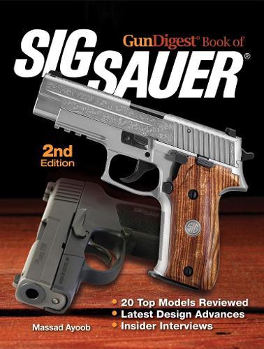 Gun Digest Book of SIG-Sauer (Paperback)
