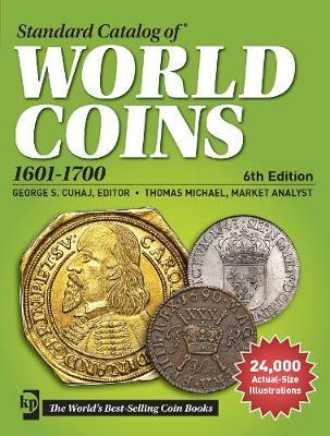 Standard Catalog of World Coins, 1601-1700 (Paperback)