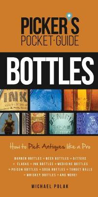 Picker's Pocket Guide to Bottles: How To Pick Like a Pro (Paperback)
