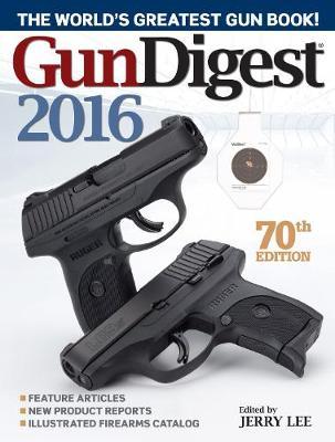 Gun Digest 2016 (Paperback)