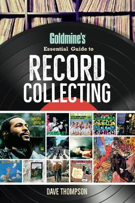 Goldmine's Essential Guide to Record Collecting (Paperback)