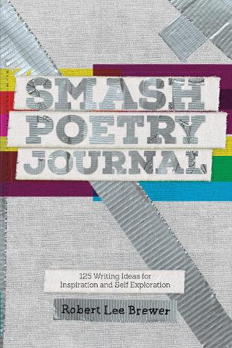 Smash Poetry Journal: 125 Writing Ideas for Inspiration and Self Exploration (Paperback)