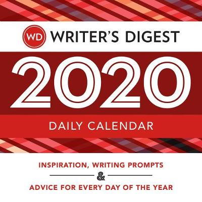 Writer's Digest 2020 Daily Calendar: Inspiration, Writing Prompts, and Advice for Every Day of the Year (Paperback)
