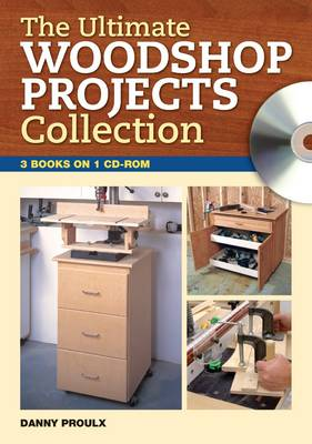 The Ultimate Woodshop Projects Collection (CD-ROM)