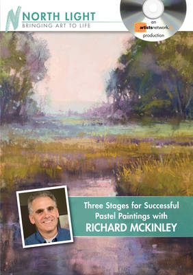 Three Stages for Successful Pastel Paintings with Richard McKinley (DVD video)