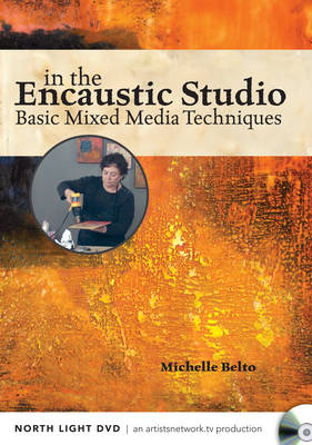 In the Encaustic Studio - Basic Mixed Media Techniques (DVD video)
