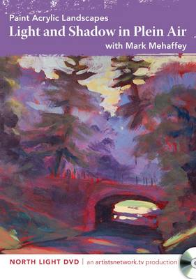 Paint Acrylic Landscapes - Light and Shadow in Plein Air (DVD video)