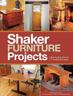 Popular Woodworking's Shaker Furniture Projects: 33 Designs in the Classic Shaker Style (Paperback)