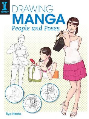 Drawing Manga People and Poses (Paperback)