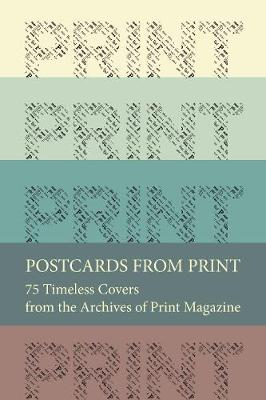 Postcards from Print: 75 Timeless Covers from the Archives of Print Magazine (Paperback)