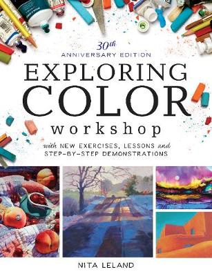 Exploring Color Workshop, 30th Anniversary: With New Exercises, Lessons and Demonstrations (Paperback)