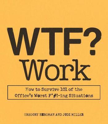 WTF? Work (Paperback)