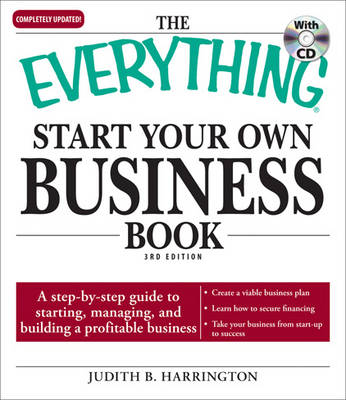 "The ""Everything"" Start Your Own Business: A Step-by-Step Guide to Starting, Managing, and Building a Profitable Business - Everything (Paperback)"