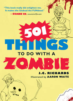 501 Things to Do with a Zombie (Paperback)
