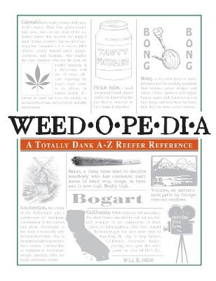 Weedopedia: A Totally Dank A-Z Reefer Reference (Paperback)