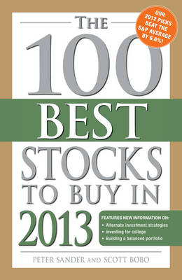 The 100 Best Stocks to Buy in 2013 - 100 Best Stocks You Can Buy (Paperback)