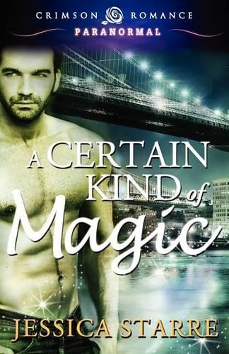 A Certain Kind of Magic (Paperback)