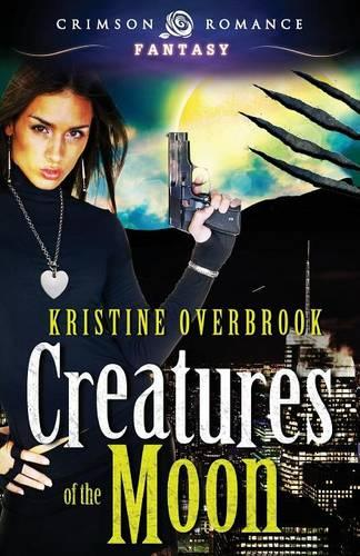 Creatures of the Moon (Paperback)