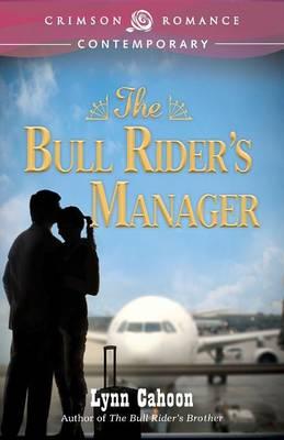 Bull Rider's Manager - Bull Rider's 2 (Paperback)