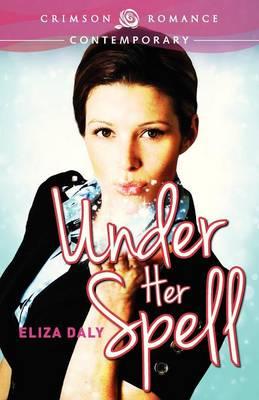 Under Her Spell (Paperback)