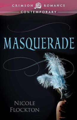 Masquerade - Lovers Unmasked 1 (Paperback)
